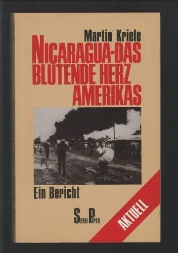 Nicaragua -  das blutende Herz Amerikas. Ein Bericht
