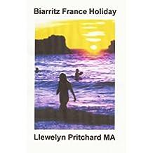 Biarritz France Holiday (Els Diaris Illustrats de Llewelyn Pritchard MA Book 2) (Catalan Edition)