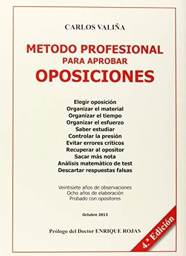 Metodo Profesional Para Aprobar Oposiciones by Carlos Juan Valiña Reguera(2007-12-01)