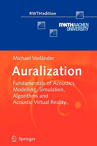 Auralization: Fundamentals of Acoustics, Modelling, Simulation, Algorithms and Acoustic Virtual Reality (RWTHedition) Vibrations-multimedia