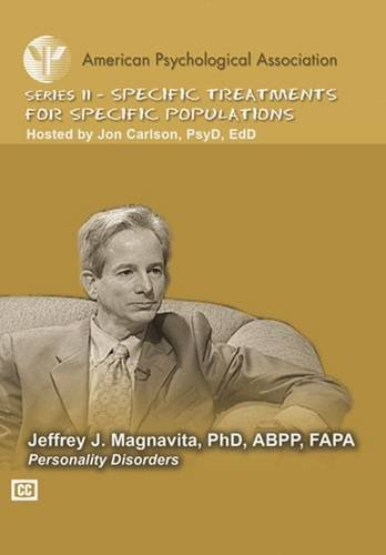 Personality Disorders (Specific Treatments for Specific Populations APA Psychotherapy Video Series)