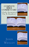 Complete Bible Commentary: (Fully Formatted For E-Readers) (English Edition)