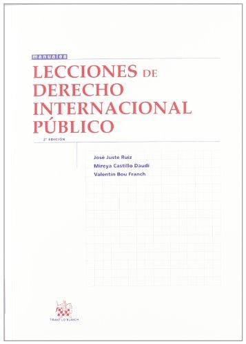 Lecciones de Derecho Internacional Público por José Juste Ruiz