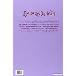 Isadora Duncan. Una Biografía Gráfica