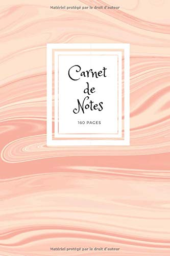 Carnet de Notes: Un élégant carnet pour toutes vos notes à motif marbre rose 160 pages par Les Carnets Sympas