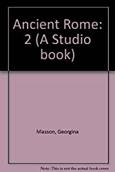Ancient Rome: 2 (A Studio book)