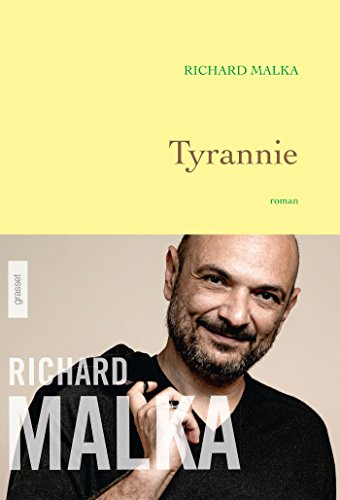 Tyrannie: premier roman