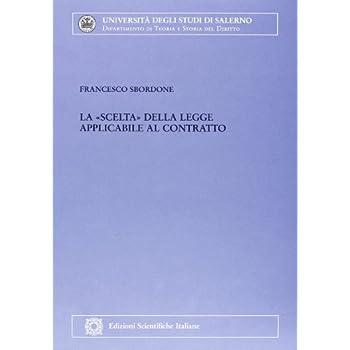 La «Scelta» Della Legge Applicabile Al Contratto