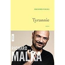 Tyrannie : premier roman (Littérature Française)