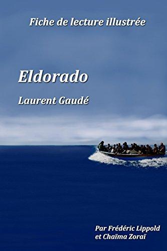 Fiche de lecture illustrée - Eldorado, de Laurent Gaudé par Frédéric Lippold