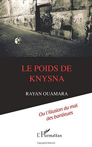 Le poids de Knysna par Rayan Ouamara