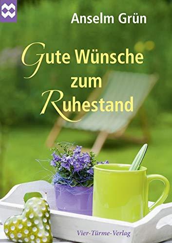 Gute Wünsche zum Ruhestand (Münsterschwarzacher Geschenkheft)