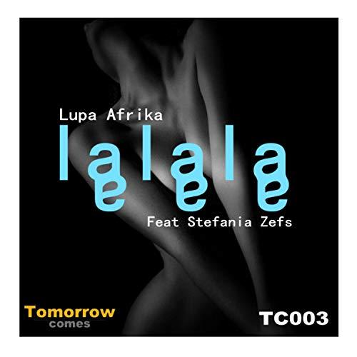 lalala (feat. Stefania Zefs) (Original Mix)