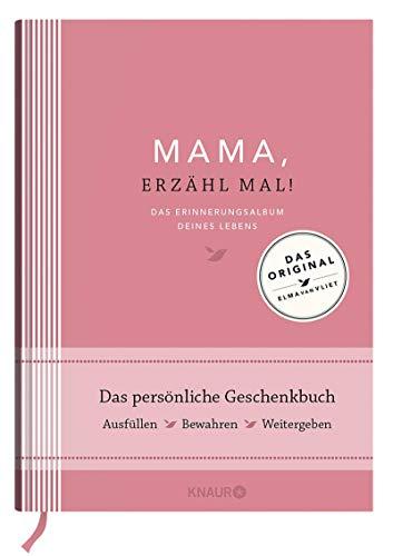 Mama, erzähl mal! Das Erinnerungsalbum Deines Lebens | Elma van Vliet | Bestseller