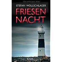 Friesennacht: Ostfriesen-Krimi (Diederike Dirks ermittelt, Band 5)