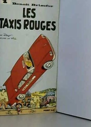 Benoit Brisefer 1: les taxis rouges