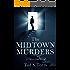 The Midtown Murders: A Detective Novel (Detective Ben Carter Investigates Book 1)