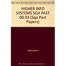 HIGHER INFO SYSTEMS SQA PAST 00 03 (Sqa Past Papers)