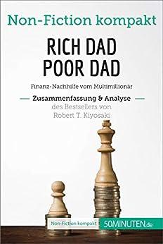 Descarga gratuita Rich Dad Poor Dad. Zusammenfassung & Analyse des Bestsellers von Robert T. Kiyosaki: Finanz-Nachhilfe vom Multimillionär (Non-Fiction kompakt) Epub
