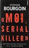 Moi, serial killer par Bourgoin