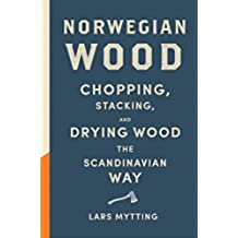 Norwegian Wood: Non-fiction Book of the Year 2016 (English Edition)