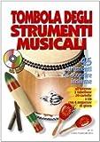 Image de Tombola degli strumenti musicali. Con 1 CD Audio