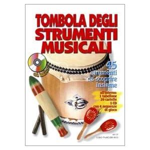 Tombola degli strumenti musicali. Con 1 CD Audio