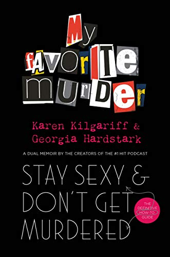 Stay Sexy and Don't Get Murdered: The Definitive How-To Guide (English Edition)