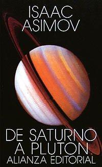 De Saturno a Plutón (El Libro De Bolsillo (Lb)) por Isaac Asimov