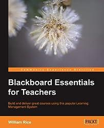 Blackboard Essentials for Teachers by William Rice (2012-07-26)