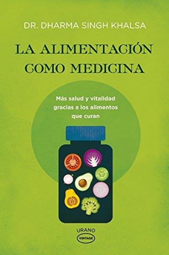 La alimentación como medicina - Vintage