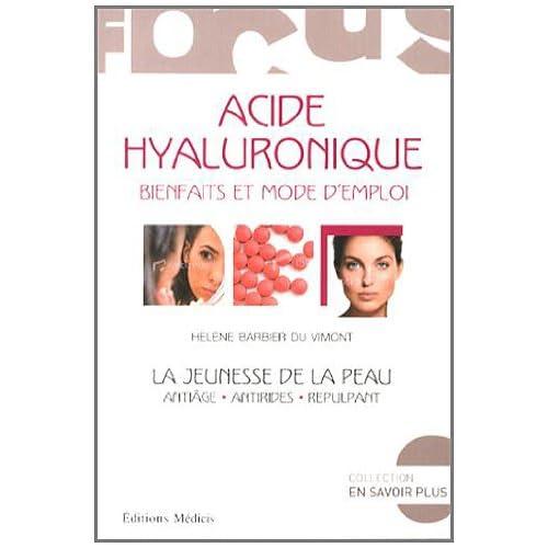 Acide hyaluronique : Bienfaits et mode d'emploi