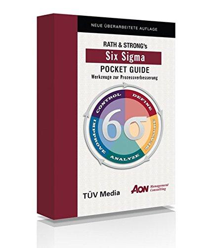 Six Sigma Pocket Guide: Werkzeuge zur Prozessverbesserung