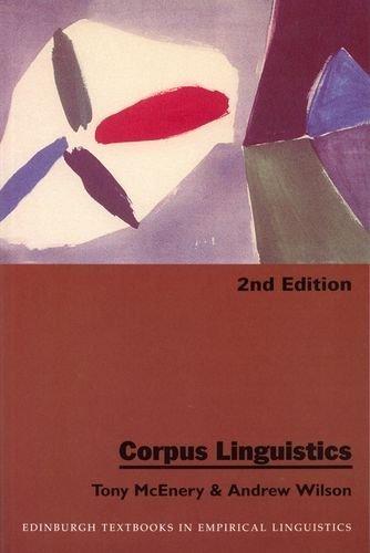 Corpus Linguistics (Edinburgh Textbooks in Empirical Linguistics EUP) 2nd edition by McEnery, Tony, Wilson, Andrew (2001) Paperback