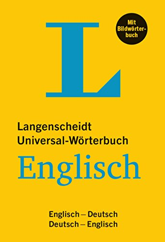 Langenscheidt Universal-Wörterbuch Englisch - mit Bildwörterbuch: Englisch-Deutsch / Deutsch-Englisch. 36.000 Stichwörter und Redewendungen
