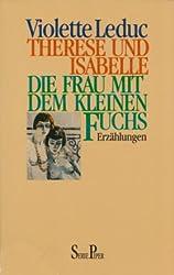 """Leduc, Violette - """"Therese und Isabelle"""" und """"Die Frau mit dem kleinen Fuchs"""""""