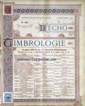 ECHO DE LA TIMBROLOGIE (L') [No 840] du 31/12/1930 - LES TIMBRES DU GRAND-DUCHE DE LUXEMBOURG - ETUDE - HISTOIRE ET CLASSIFICATION PAR BERNARD DU VAL - LES TIMBRES DE SERVICE.