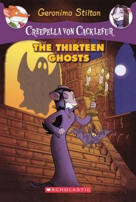 [The Thirteen Ghosts] (By: Geronimo Stilton) [published: August, 2011]