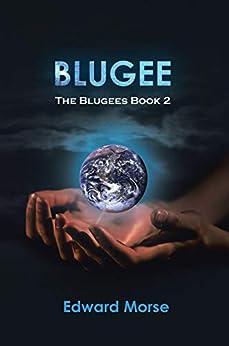 Blugee: The Blugees Book 2 (English Edition) par [Morse, Edward]