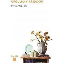 Orgullo Y Prejuicio (CLÁSICOS B)