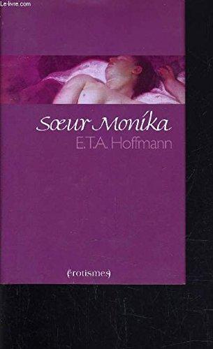 Soeur Monika par e.T.A. Hoffmann