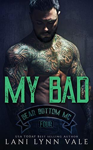 My Bad (The Bear Bottom Guardians MC Book 4) (English Edition)