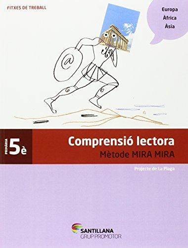 FITXES COMPRENSIO LECTORA METODE MIRA MIRA 5 PRIMARIA