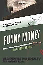 Funny Money (The Destroyer) (Volume 18)