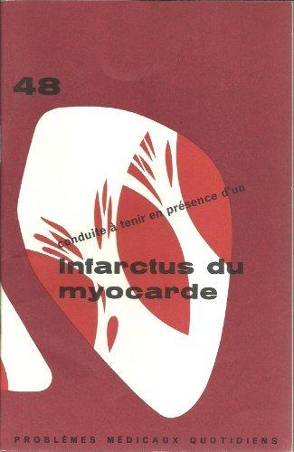 PROBLÈMES MÉDICAUX QUOTIDIENS - N° 48 * infarctus du myocarde