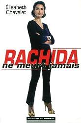 Rachida ne meurt jamais