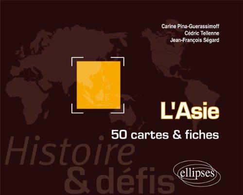 L'Asie 50 Cartes et Fiches