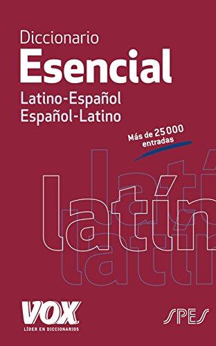 Diccionario Esencial Latino. Latino-Español/ Español-Latino (Vox - Lenguas Clásicas)