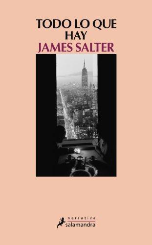 Todo lo que hay (Narrativa) eBook: James Salter: Amazon.es: Tienda Kindle