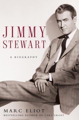 Jimmy Stewart: A Biography (English Edition)